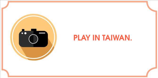 Play in Taiwan